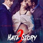 Hate Story 3 Full Movie Download Free HD 720p