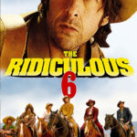 The Ridiculous 6 Full Movie Download Free 720p BluRay