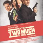 Yea Toh Two Much Ho Gayaa Full Movie Download Free 720p