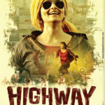 Highway Full Movie Download Free 720p