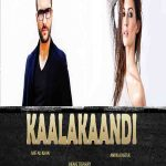 Kaalakaandi Full Movie Download Free HDRip