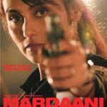 Mardaani Full Movie Download Free 720p
