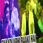 Shaadi Abhi Baaki Hai Full Movie Download Free 720p
