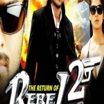 The Return Of Rebel 2 Full Movie Download Free 720p