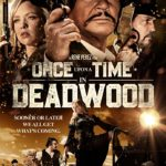 Once Upon a Time in Deadwood Full Movie Download Free 720p