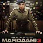 Mardaani 2 Full Movie Download Free HD 720p