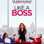 Like a Boss Movie Free Download 720p