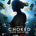 Choked Paisa Bolta Hai Movie Free Download 720p