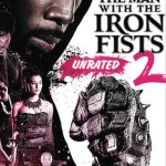 The Man with the Iron Fists 2 Movie Free Download 720p