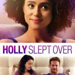 Holly Slept Over Movie Free Download 720p Dual Audio