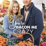 Youre Bacon Me Crazy Movie Free Download 720p