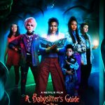 A Babysitter s Guide to Monster Hunting Movie Free Download