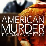 American Murder The Family Next Door Movie Free Download 720p