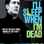 I ll Sleep When I m Dead Movie Free Download 720p