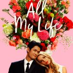 All My Life Movie Free Download 720p