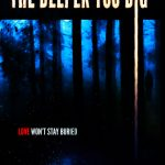 The Deeper You Dig Movie Free Download 720p
