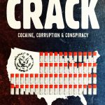 Crack Cocaine Corruption and Conspiracy Movie Free Download 720p