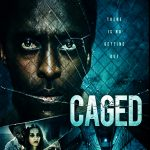 Caged Movie Free Download 720p