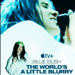 Billie Eilish The World s a Little Blurry Movie Free Download 720p