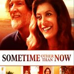 Sometime Other Than Now Movie Free Download 720p