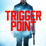 Trigger Point Movie Free Download 720p
