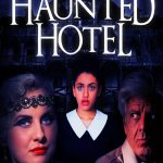 The Haunted Hotel Movie Free Download 720p