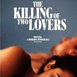 The Killing of Two Lovers Movie Free Download 720p