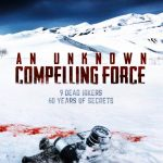 An Unknown Compelling Force Movie Free Download 720p